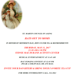 ST. MARTIN COUNCIL ON AGING HATS OFF TO MOMS